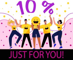 10% Just for you!